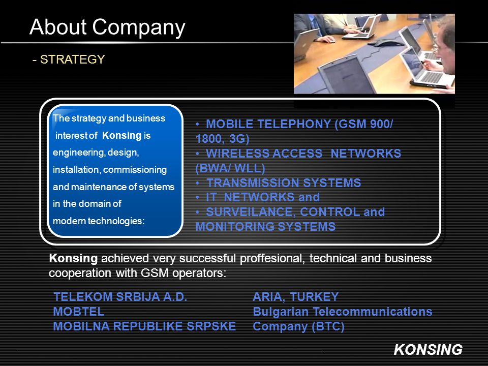 About Company - STRATEGY MOBILE TELEPHONY (GSM 900/ 1800, 3G)