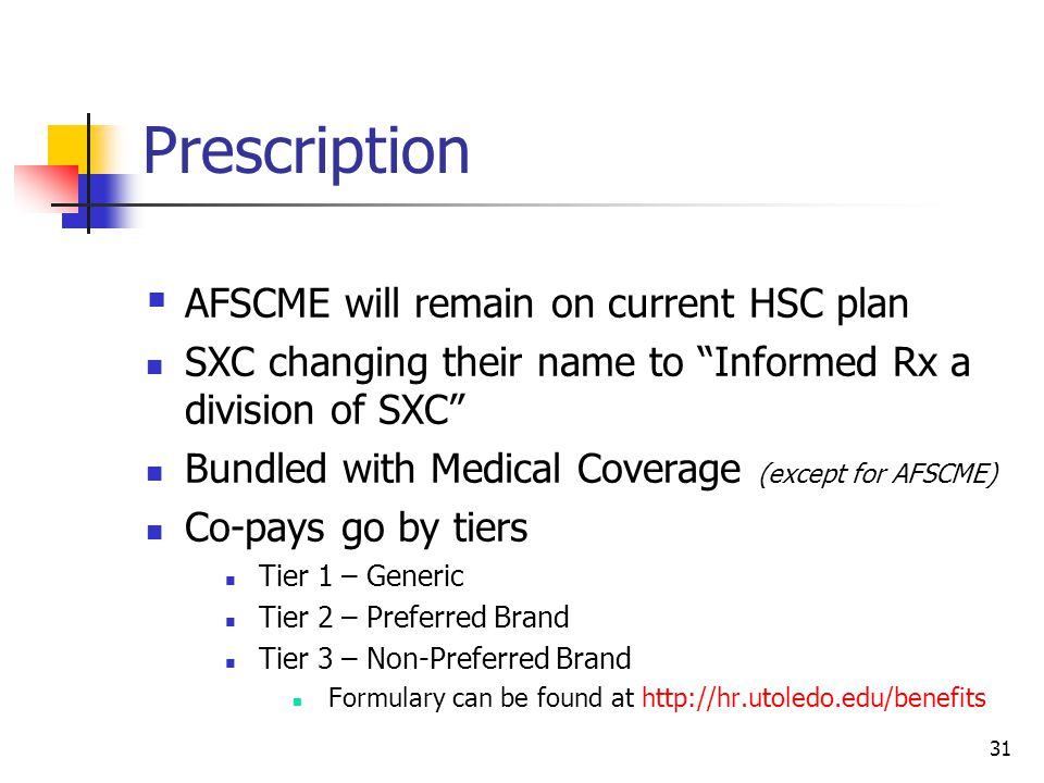 Prescription AFSCME will remain on current HSC plan