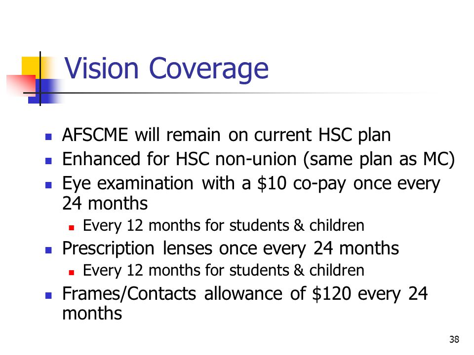 Vision Coverage AFSCME will remain on current HSC plan