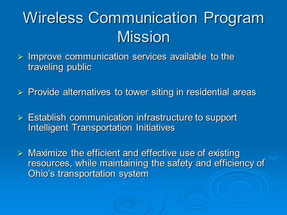 Wireless Communication Program Mission