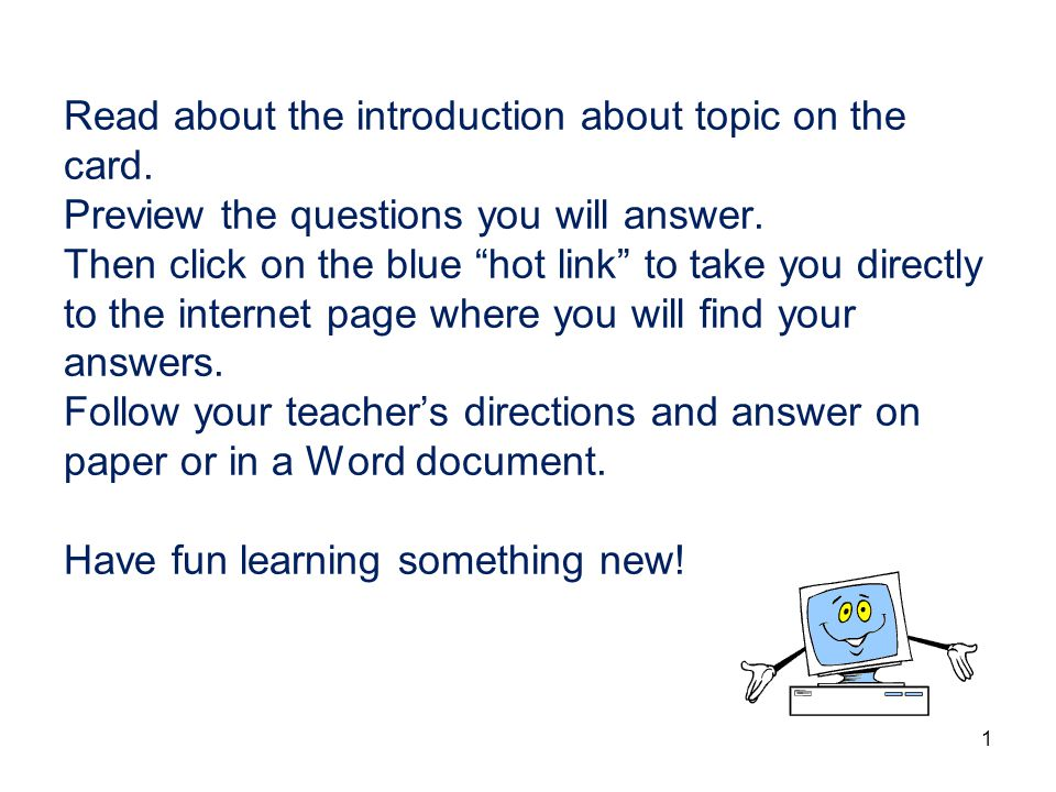 Read about the introduction about topic on the card