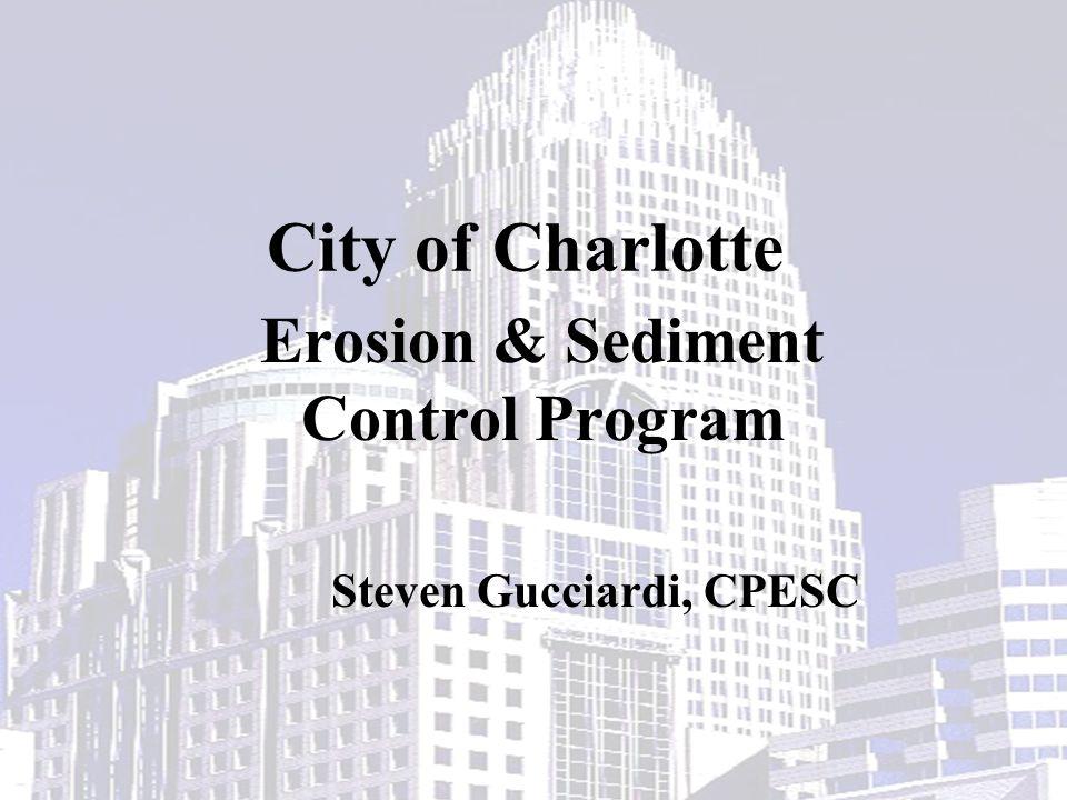 Erosion & Sediment Control Program Steven Gucciardi, CPESC