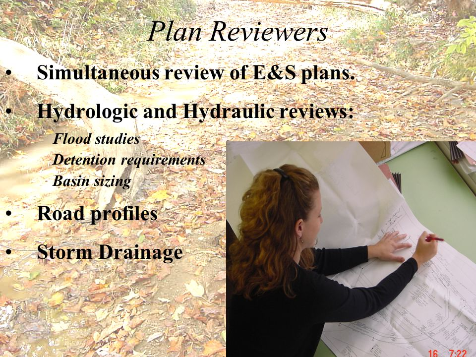 Plan Reviewers Simultaneous review of E&S plans.