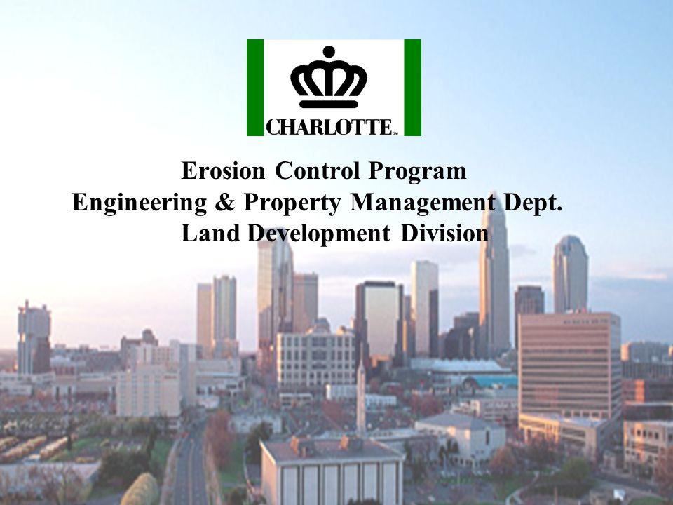 Erosion Control Program Engineering & Property Management Dept