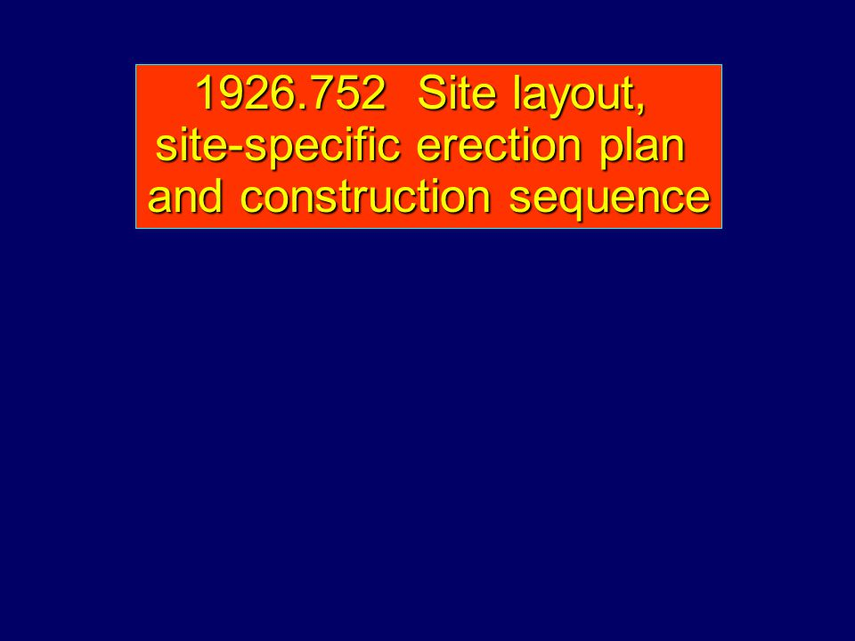 site-specific erection plan and construction sequence