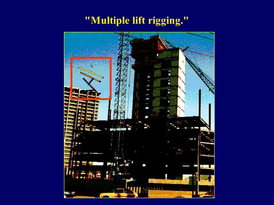 Multiple lift rigging.