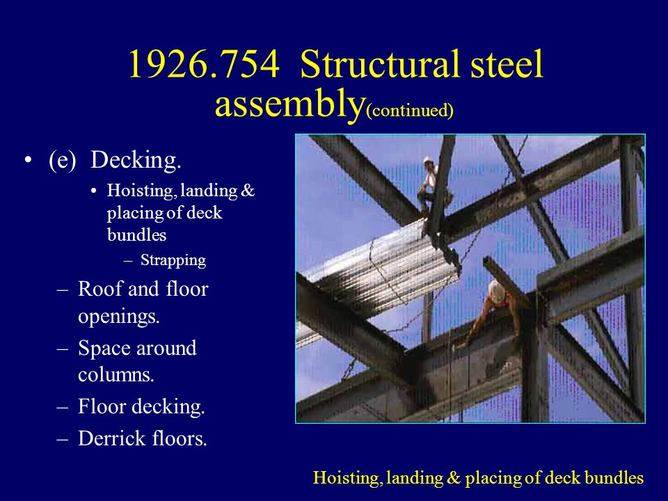 1926.754 Structural steel assembly(continued)