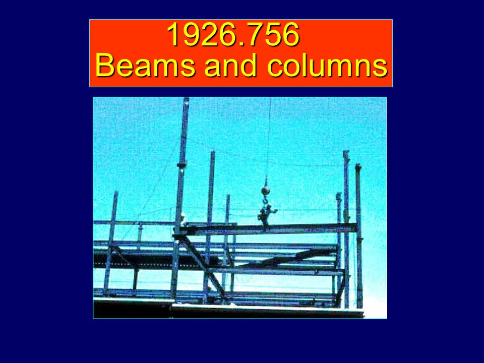1926.756 Beams and columns