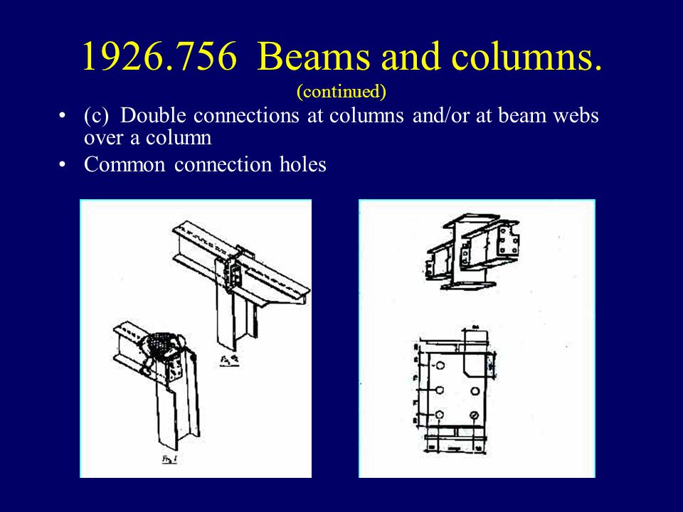 1926.756 Beams and columns. (continued)
