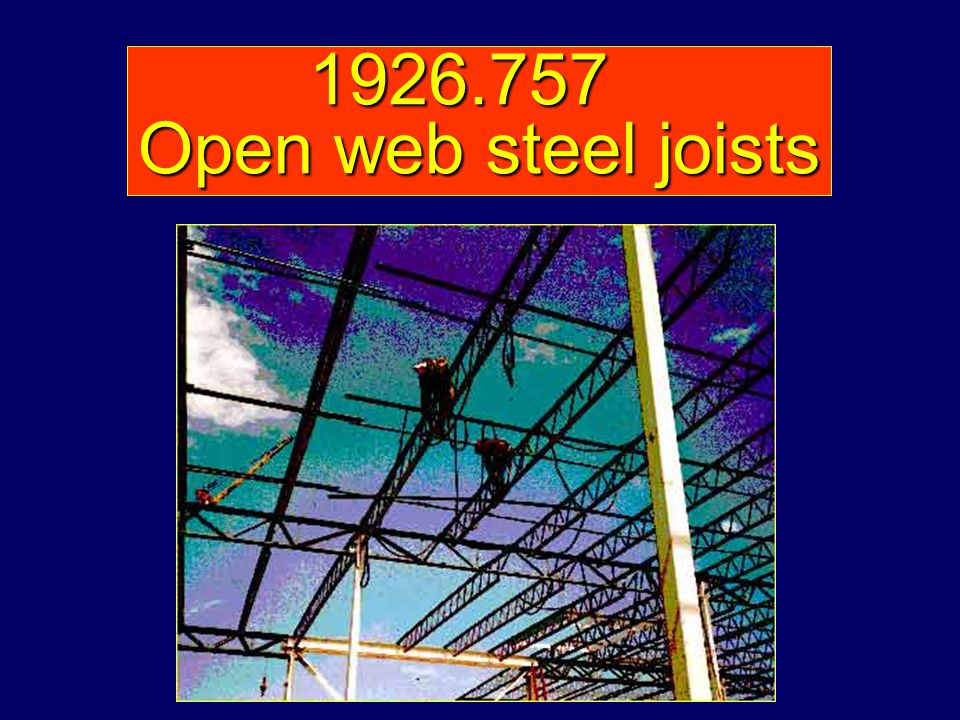 1926.757 Open web steel joists