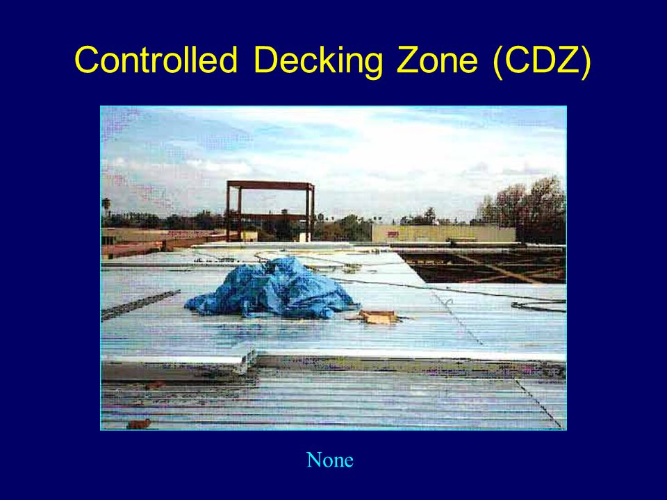 Controlled Decking Zone (CDZ)