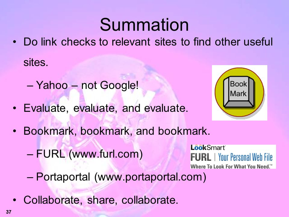 Summation Do link checks to relevant sites to find other useful sites.