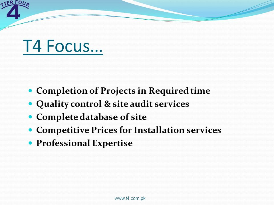 T4 Focus… Completion of Projects in Required time