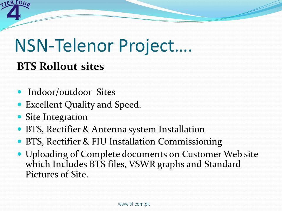 NSN-Telenor Project…. BTS Rollout sites Indoor/outdoor Sites