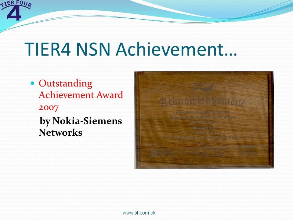 TIER4 NSN Achievement… Outstanding Achievement Award 2007