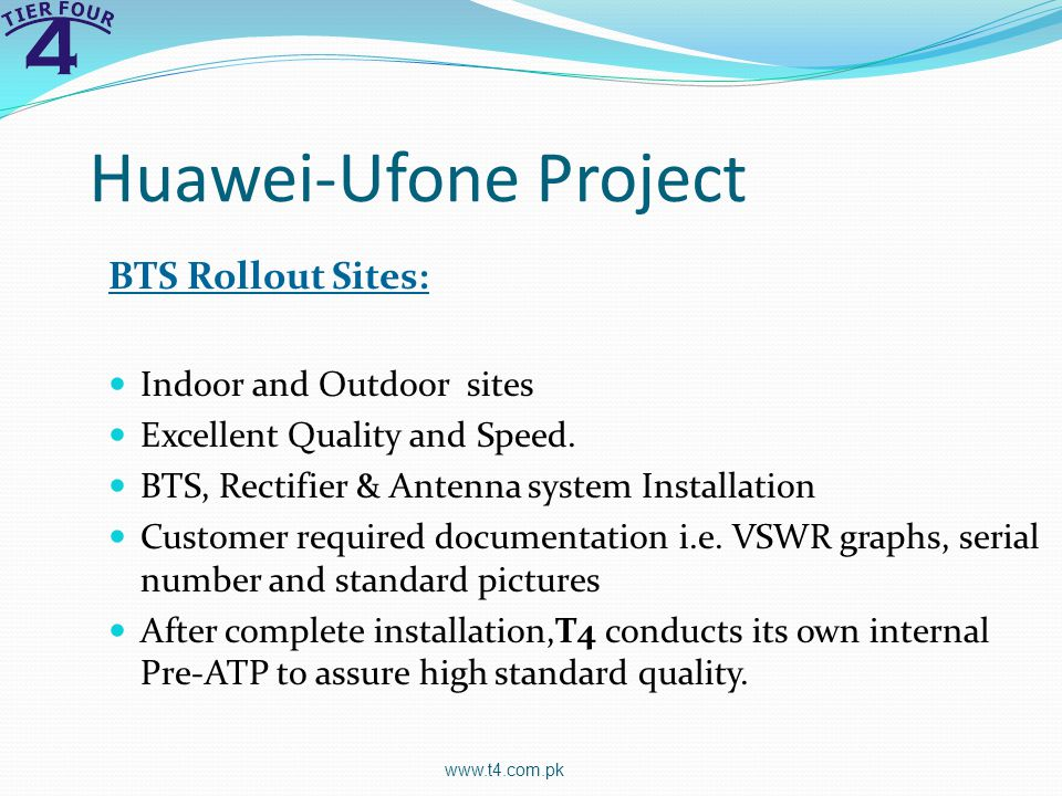 Huawei-Ufone Project BTS Rollout Sites: Indoor and Outdoor sites