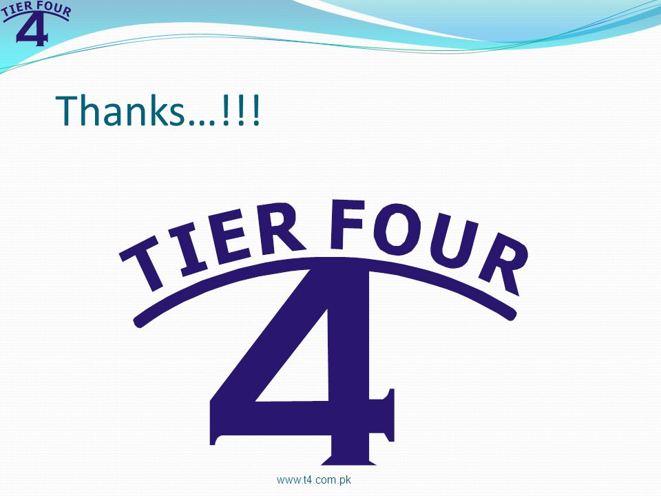 Thanks…!!! www.t4.com.pk