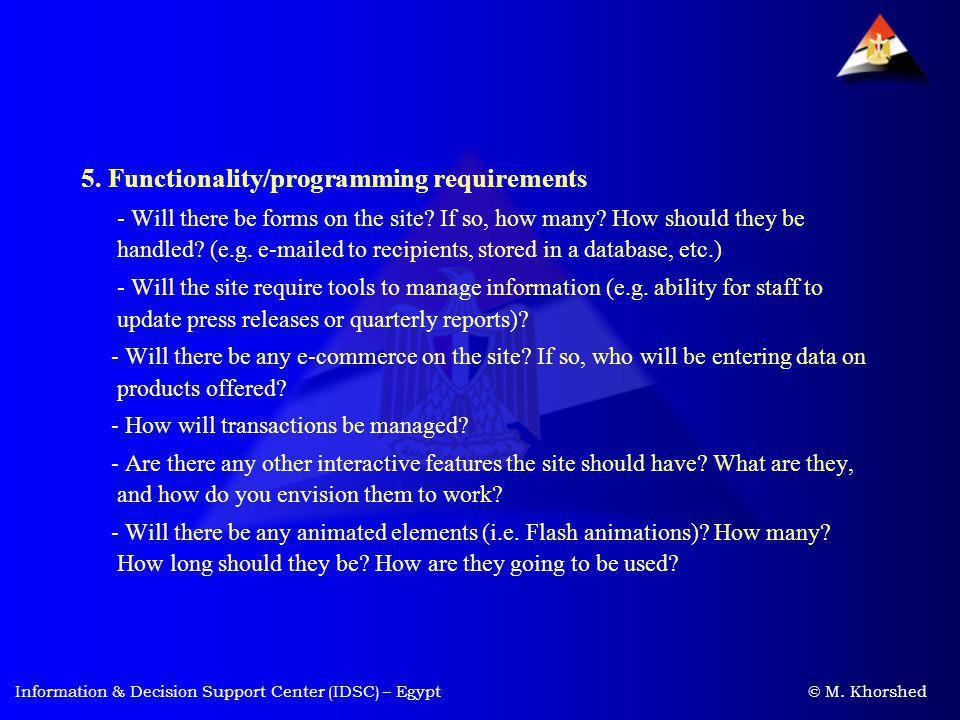 5. Functionality/programming requirements