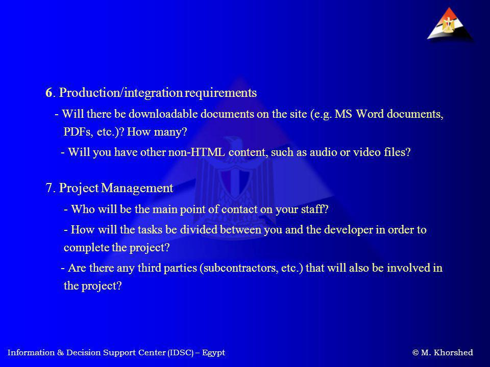 6. Production/integration requirements