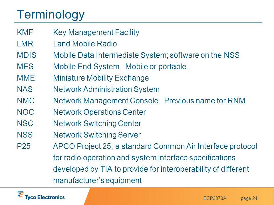 Terminology KMF Key Management Facility LMR Land Mobile Radio