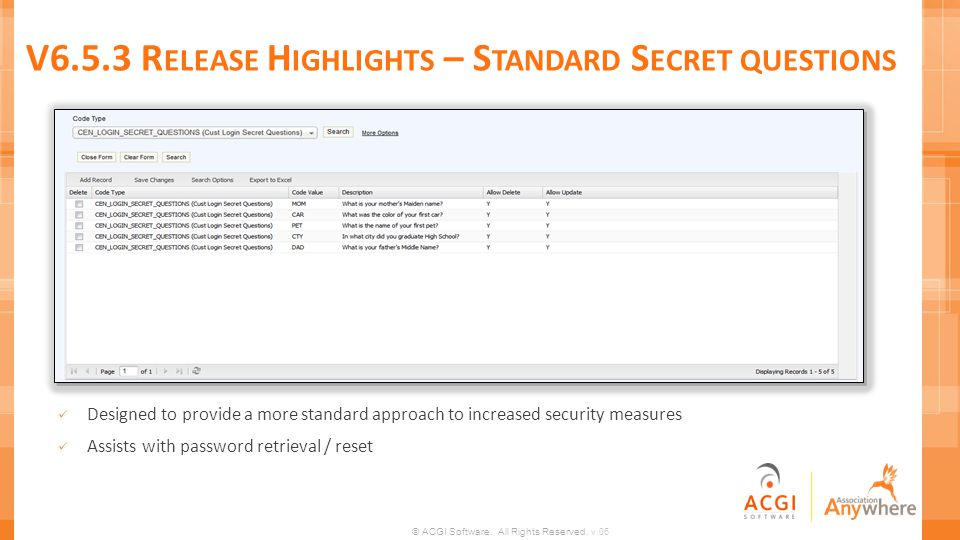 V6.5.3 Release Highlights – Standard Secret questions