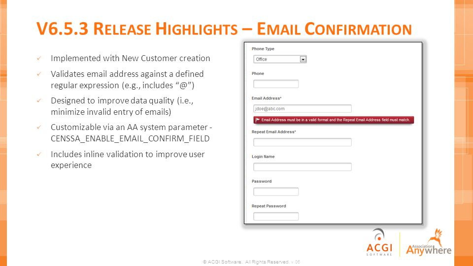 V6.5.3 Release Highlights – Email Confirmation