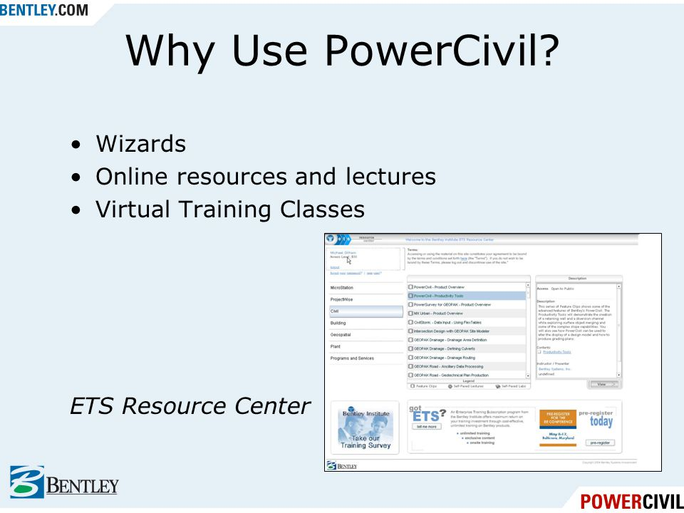 Why Use PowerCivil Wizards Online resources and lectures