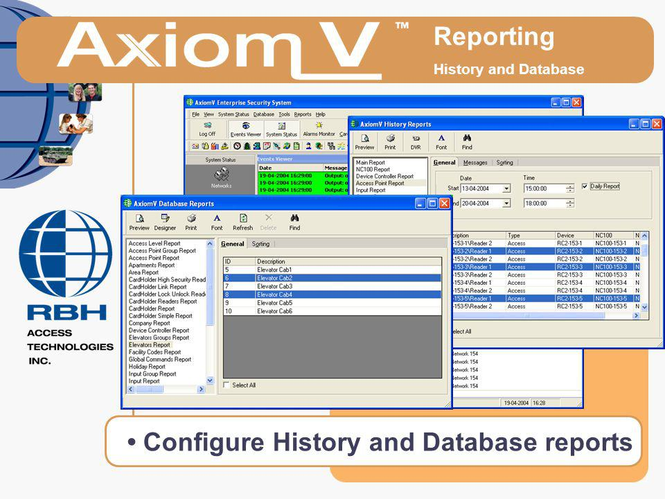 • Configure History and Database reports