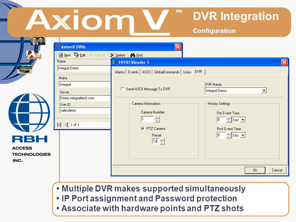DVR Integration • Multiple DVR makes supported simultaneously