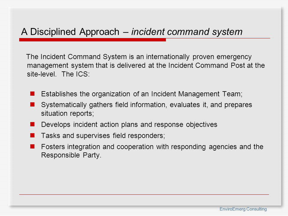A Disciplined Approach – incident command system