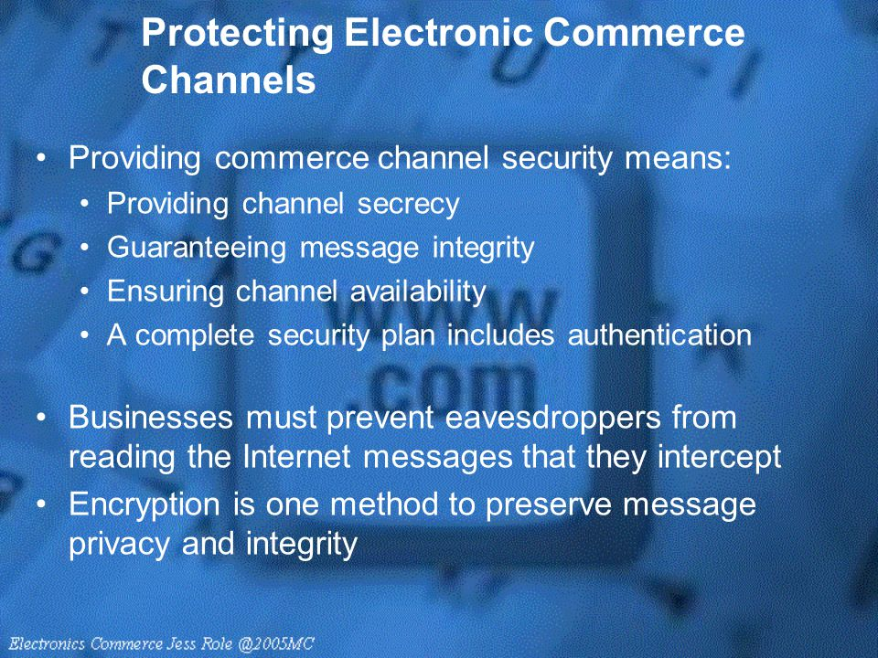 Protecting Electronic Commerce Channels