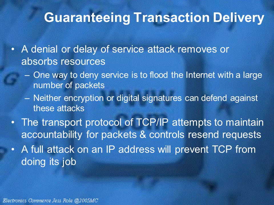 Guaranteeing Transaction Delivery