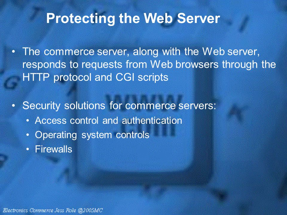 Protecting the Web Server