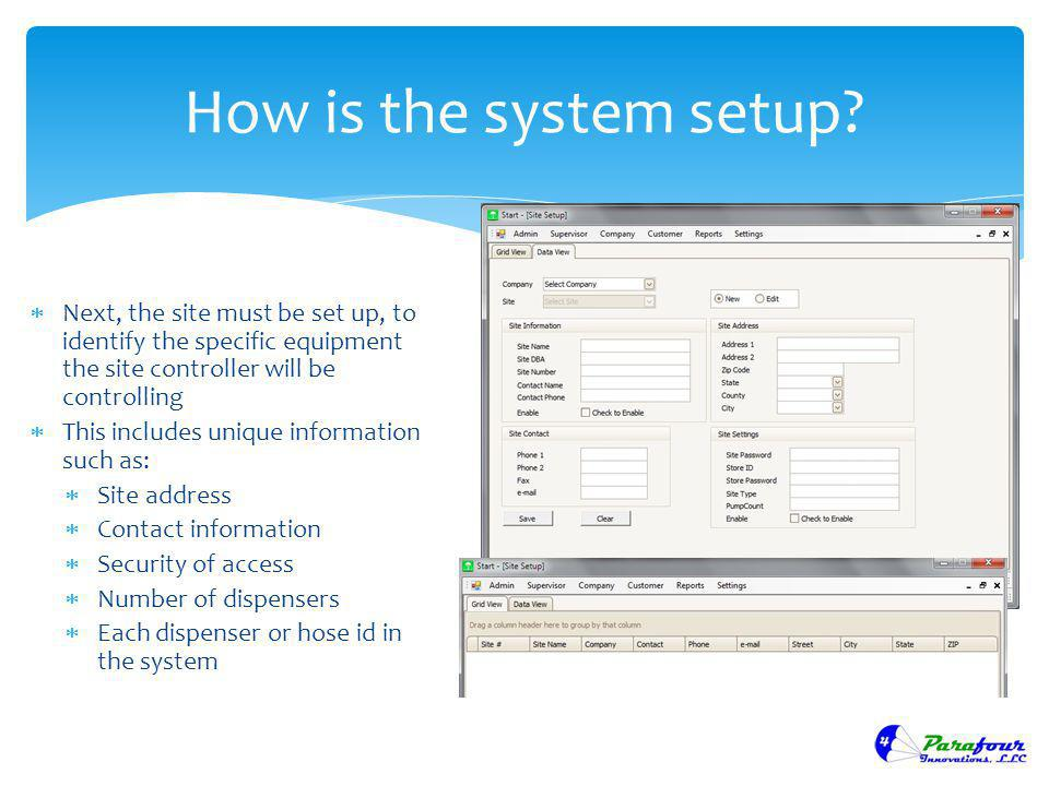 How is the system setup Next, the site must be set up, to identify the specific equipment the site controller will be controlling.