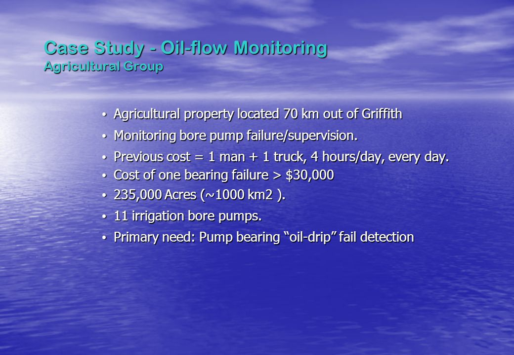 Case Study - Oil-flow Monitoring Agricultural Group
