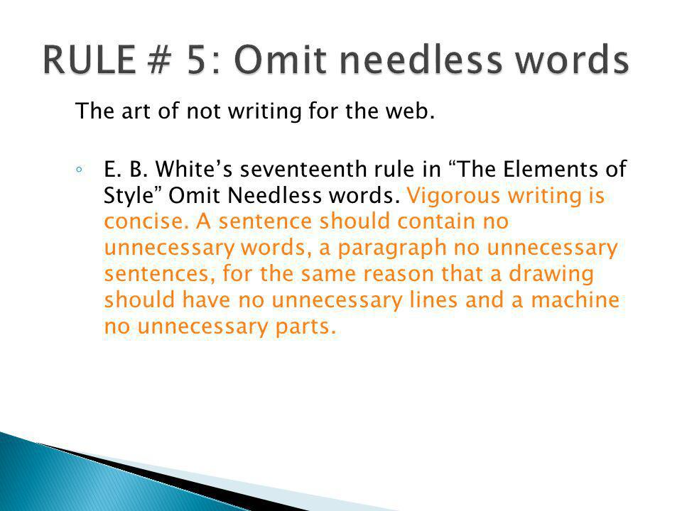 RULE # 5: Omit needless words