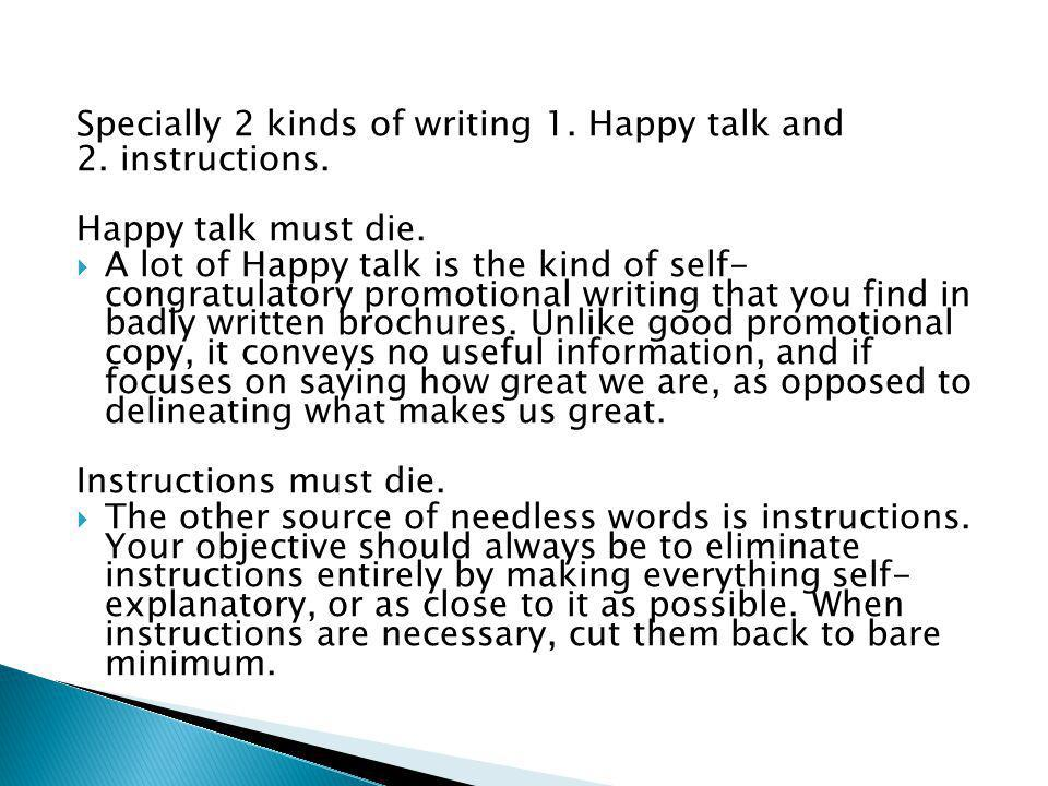 Specially 2 kinds of writing 1. Happy talk and