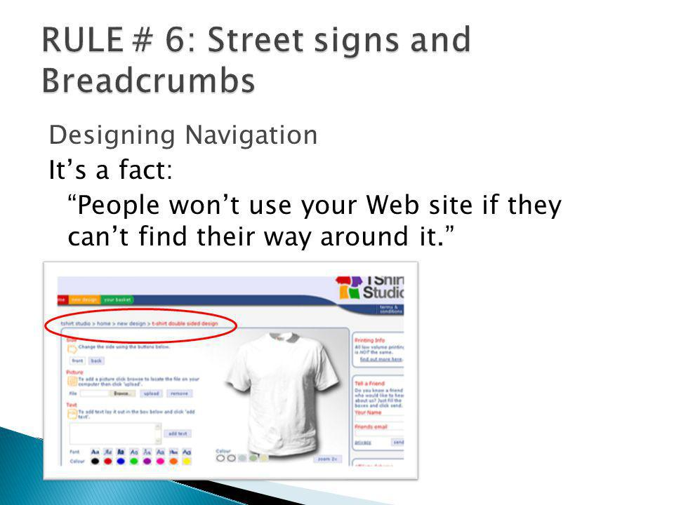 RULE # 6: Street signs and Breadcrumbs