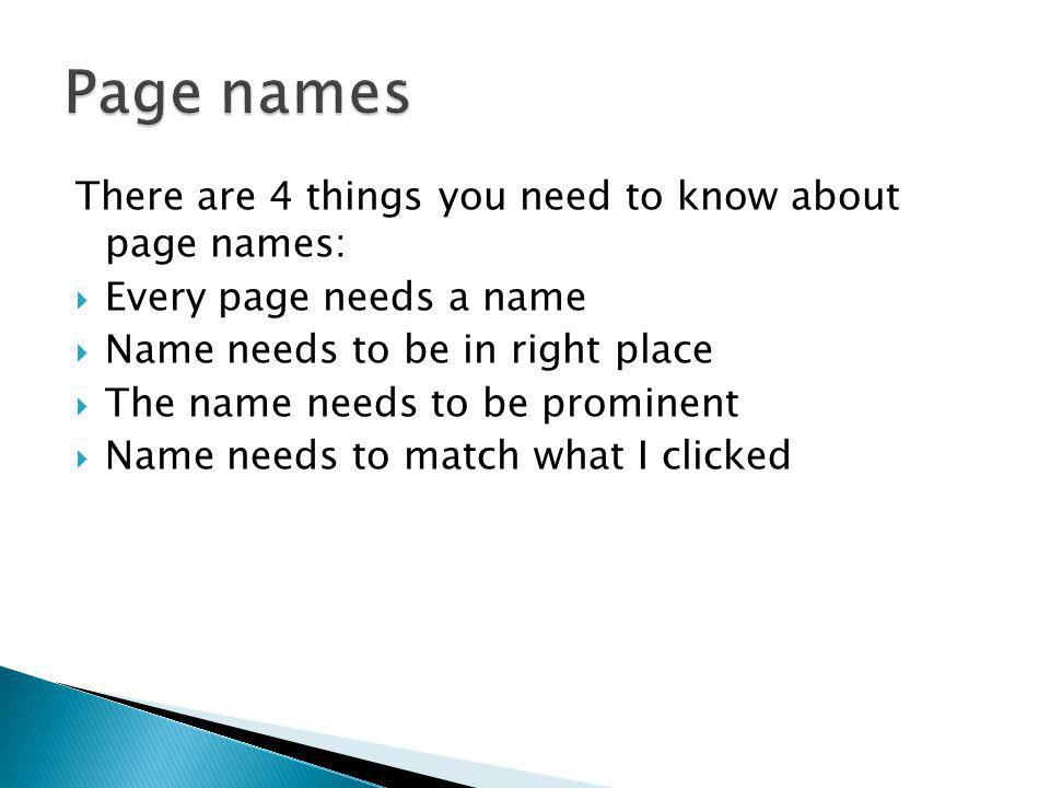 Page names There are 4 things you need to know about page names: