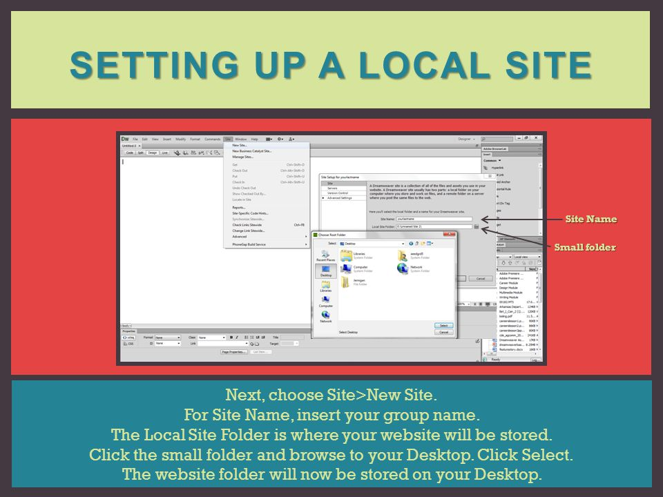 Setting up a local site Next, choose Site>New Site.