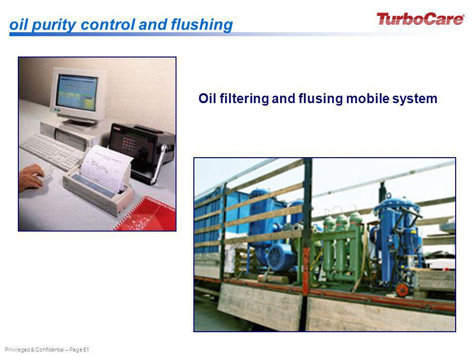 oil purity control and flushing