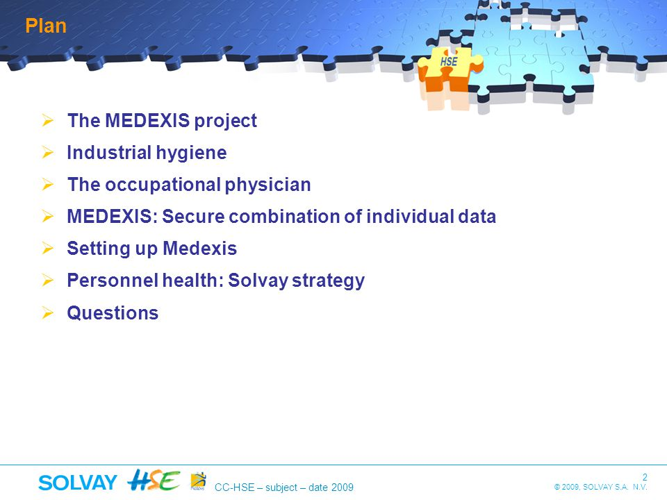Plan The MEDEXIS project Industrial hygiene The occupational physician