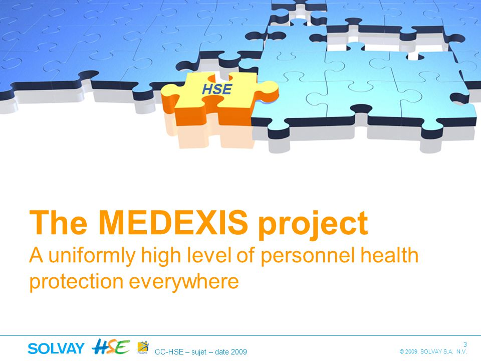The MEDEXIS project A uniformly high level of personnel health protection everywhere