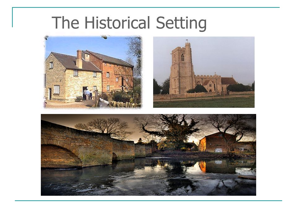 The Historical Setting