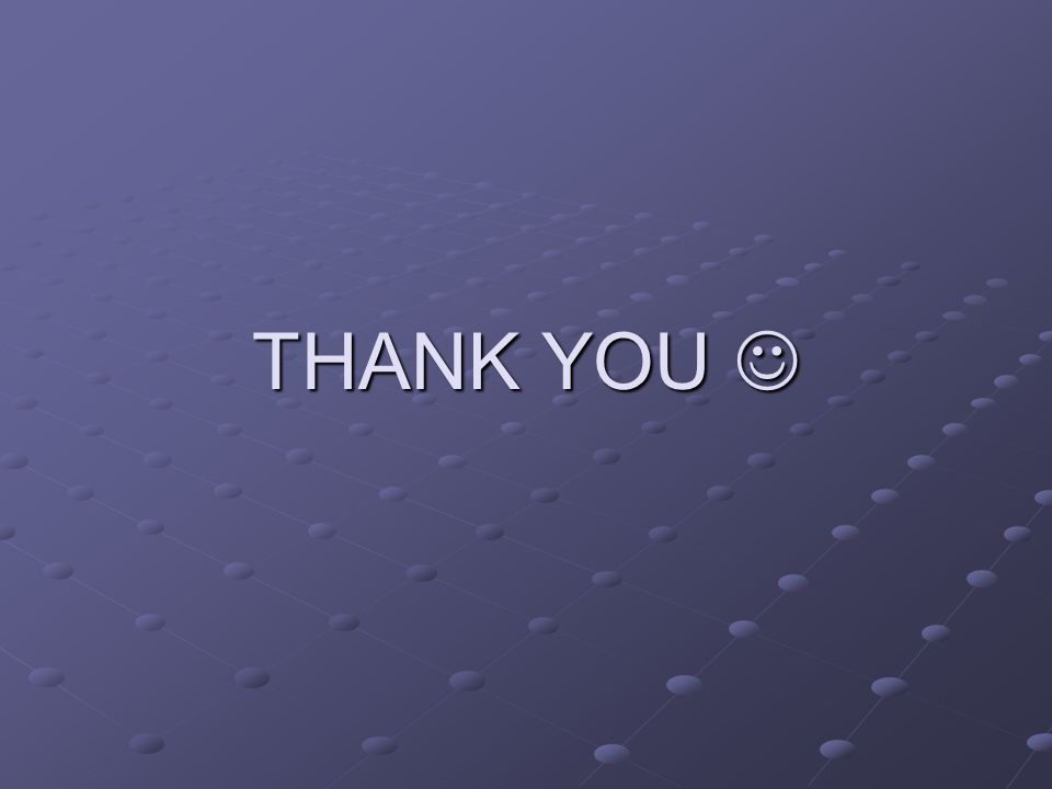 THANK YOU 