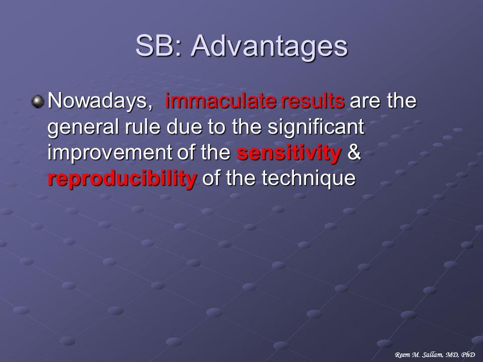 SB: Advantages
