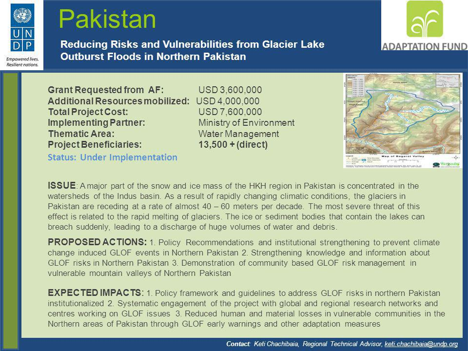 Pakistan Reducing Risks and Vulnerabilities from Glacier Lake Outburst Floods in Northern Pakistan.