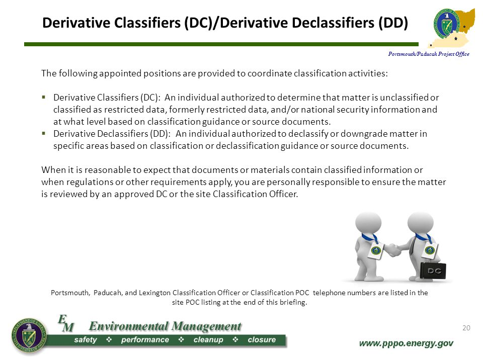 Derivative Classifiers (DC)/Derivative Declassifiers (DD)
