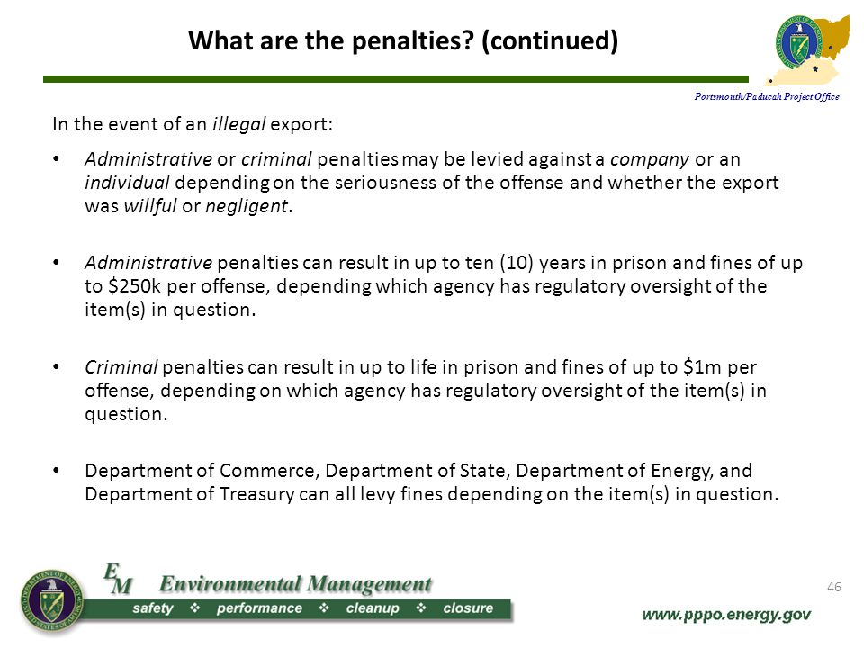 What are the penalties (continued)