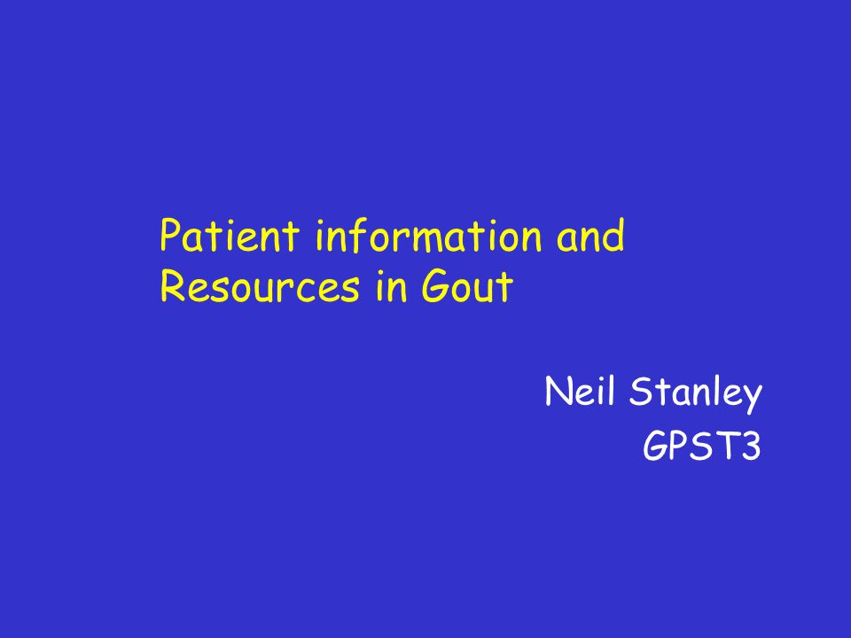 Patient information and Resources in Gout